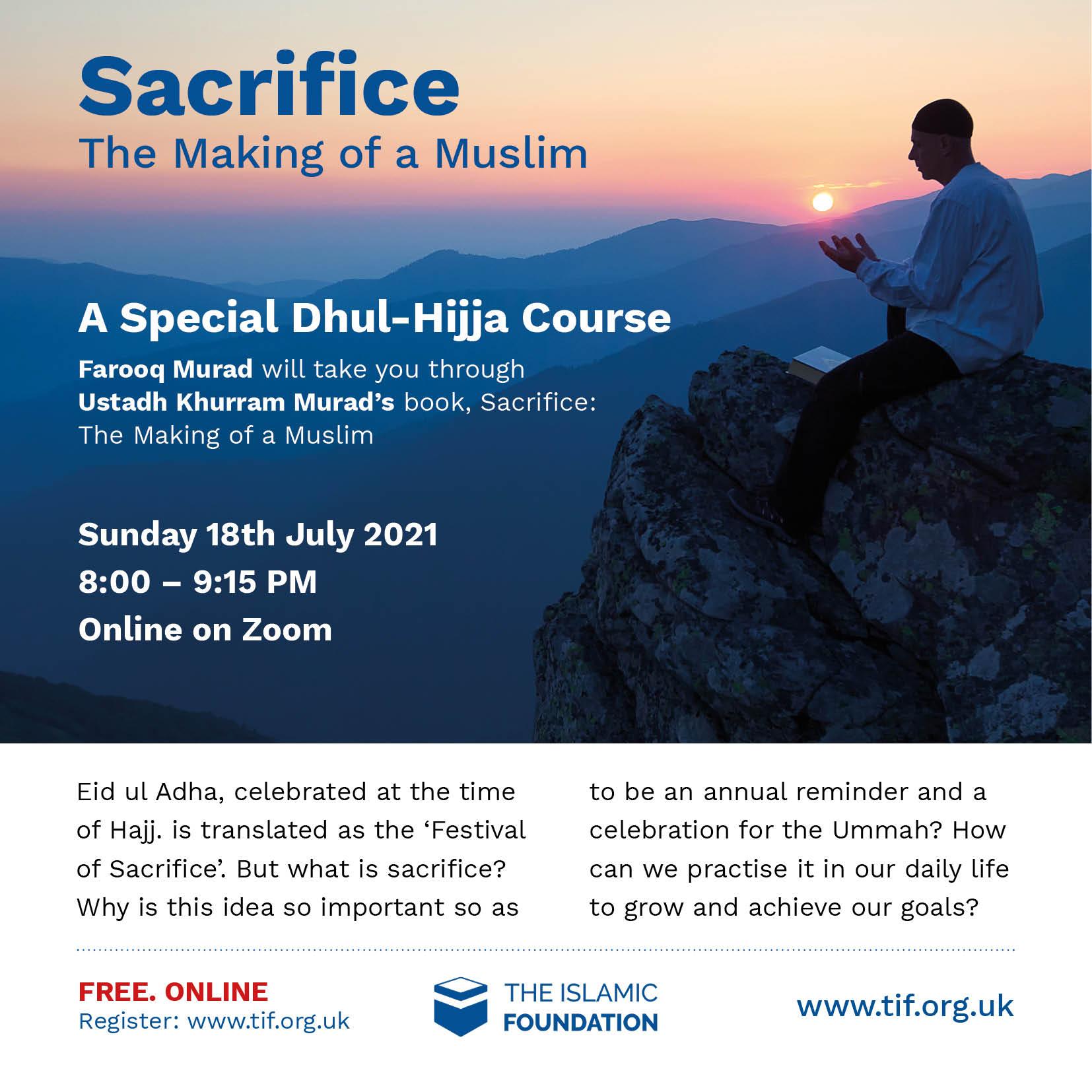 Sacrifice: The Making of a Muslim
