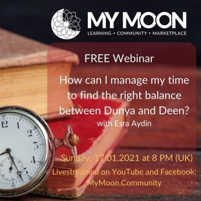 How can I manage my time to find the right balance between Dunya and Deen?
