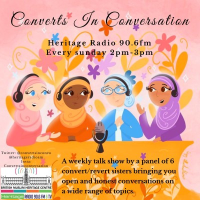 Converts in Conversation: every sunday 2pm on Heritage Radio 90.6FM