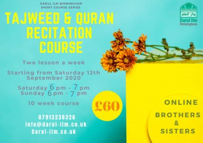 Tajweed and Quran Recitation Course (for Brothers and Sisters)